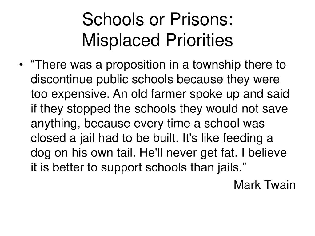 Schools or Prisons: