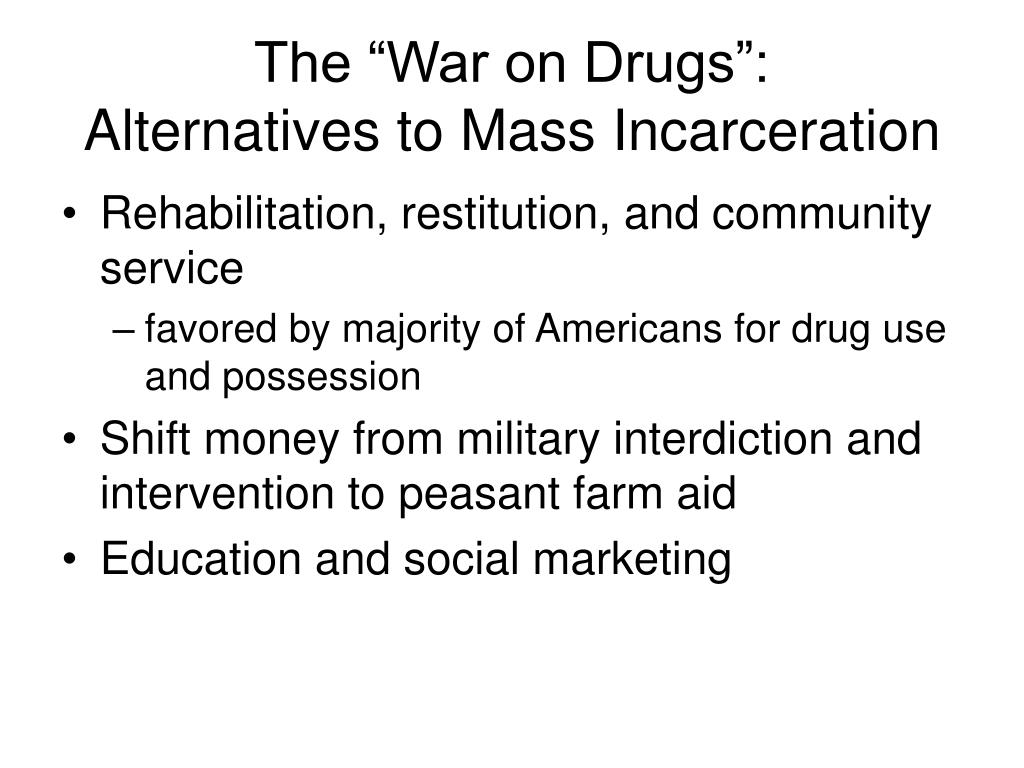"The ""War on Drugs"":"