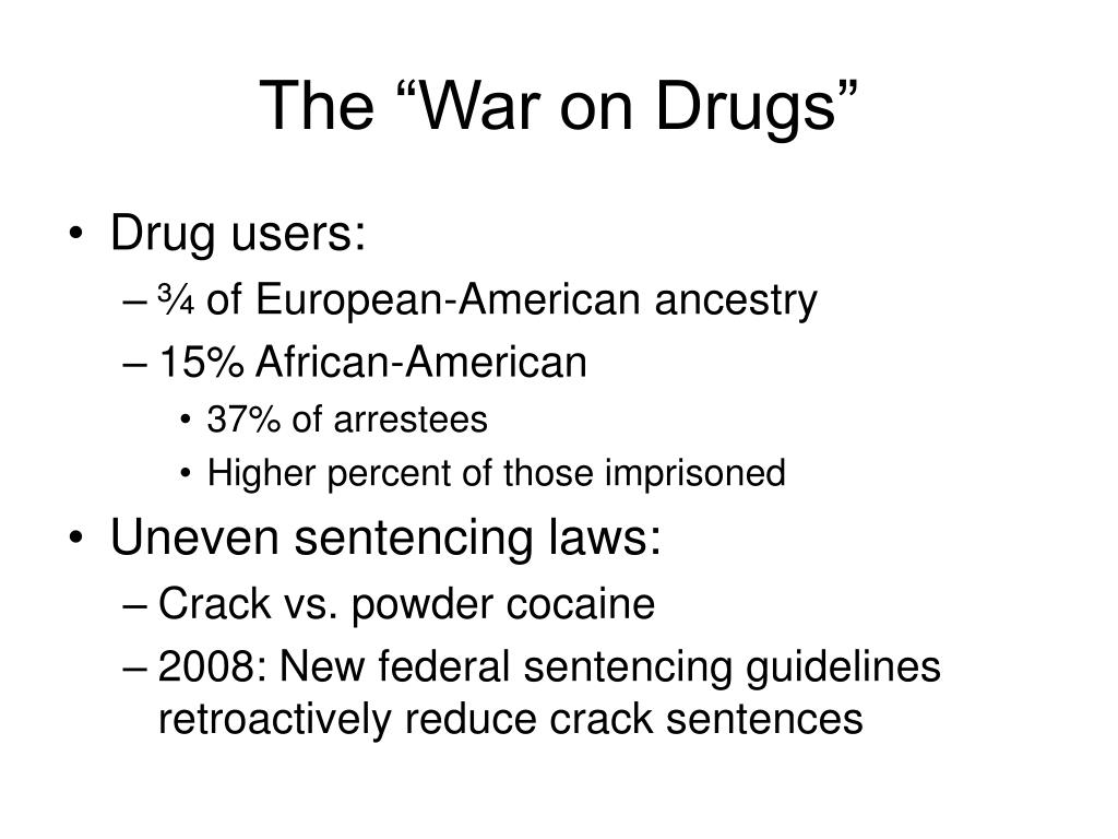 "The ""War on Drugs"""