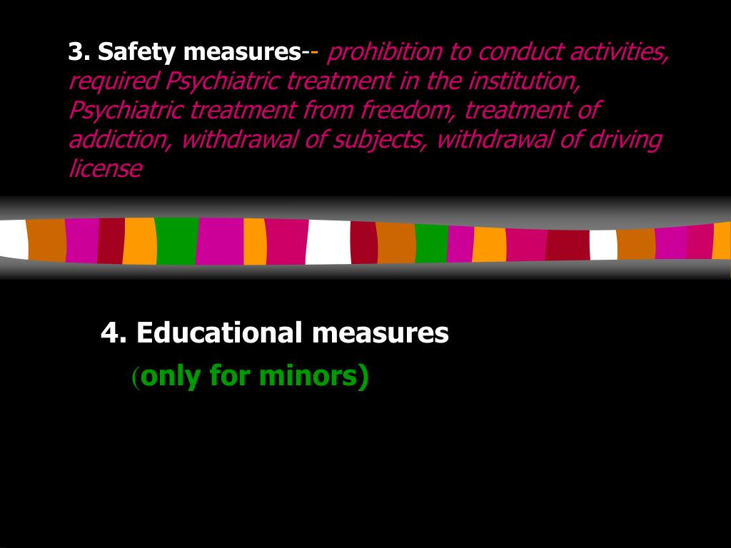 3. Safety measures