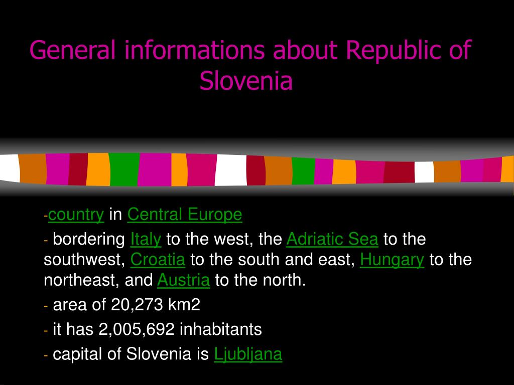 General informations about Republic of Slovenia