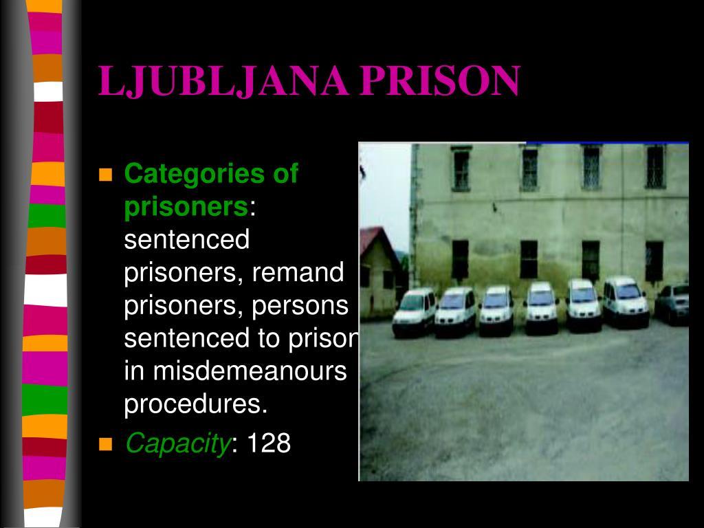 LJUBLJANA PRISON