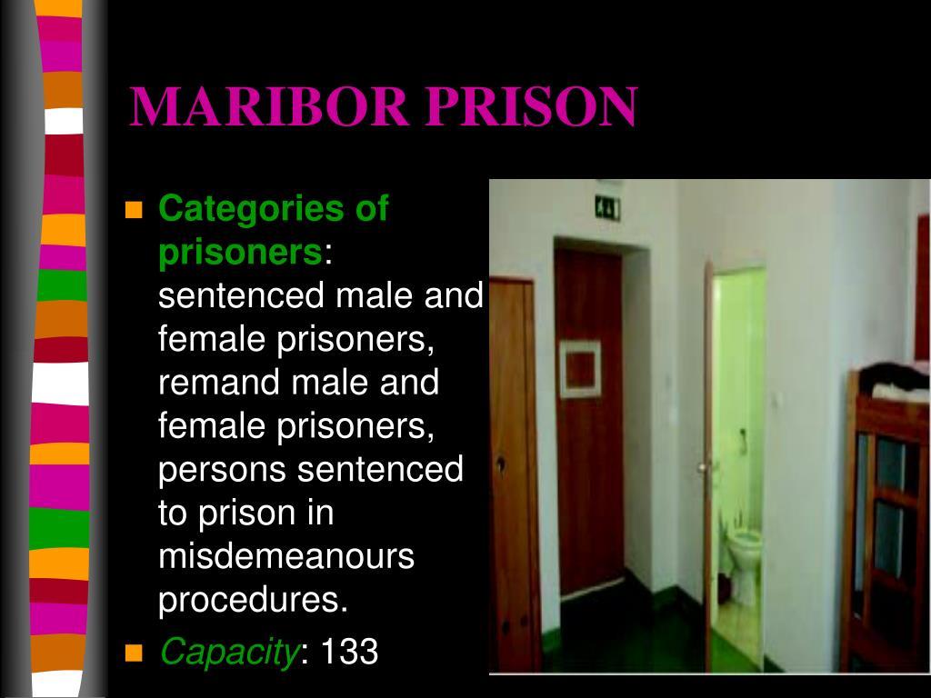 MARIBOR PRISON