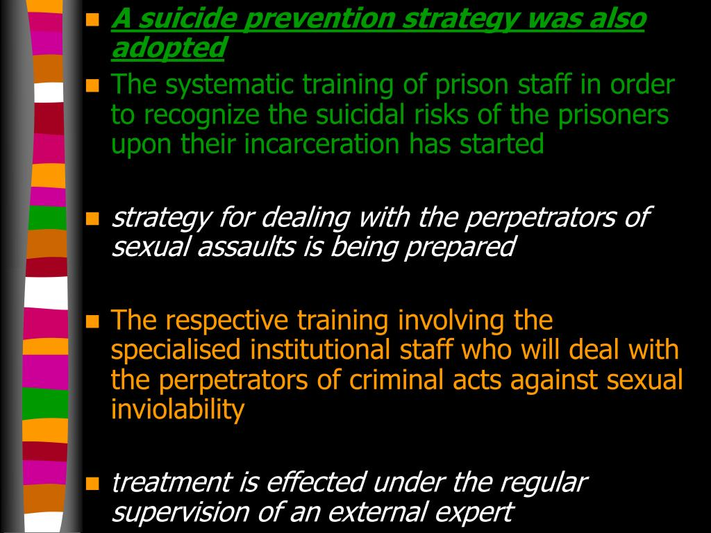 A suicide prevention strategy was also adopted