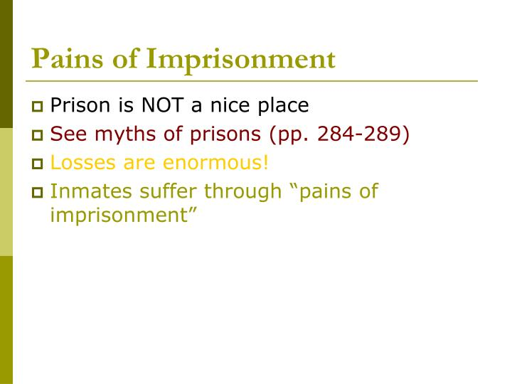 Pains of imprisonment