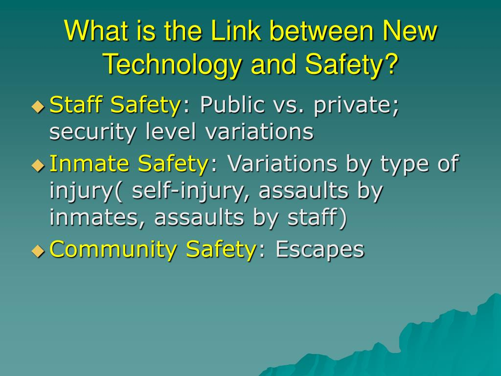 What is the Link between New Technology and Safety?