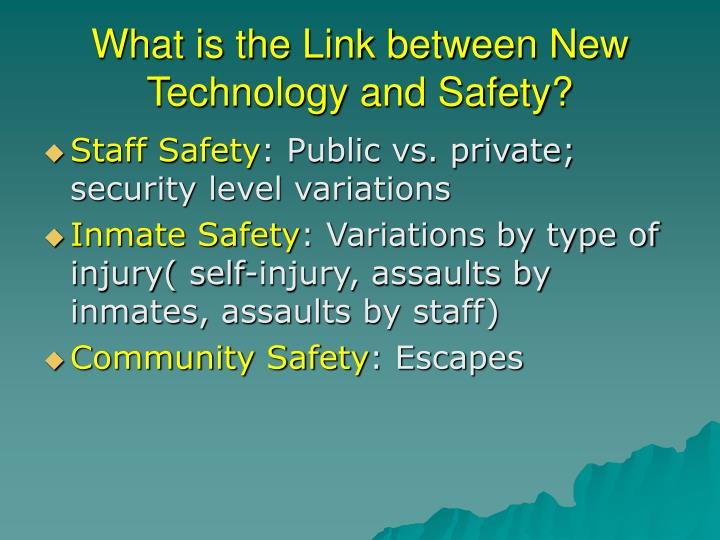 What is the link between new technology and safety l.jpg