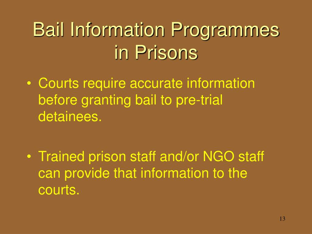 Bail Information Programmes in Prisons