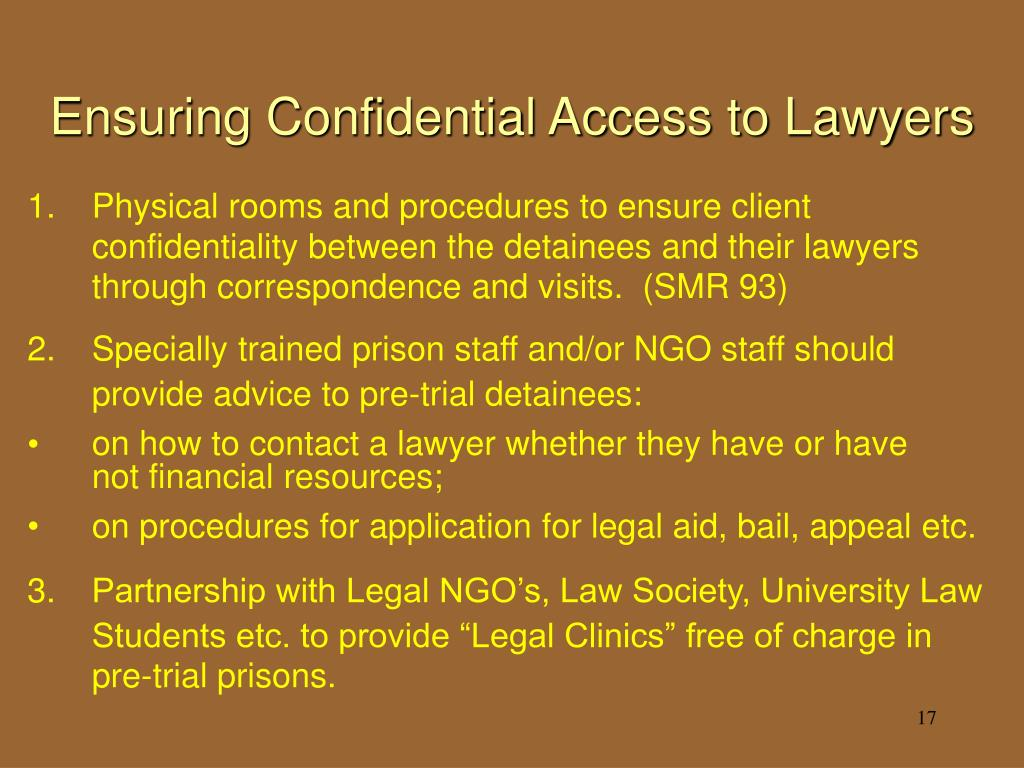 Ensuring Confidential Access to Lawyers