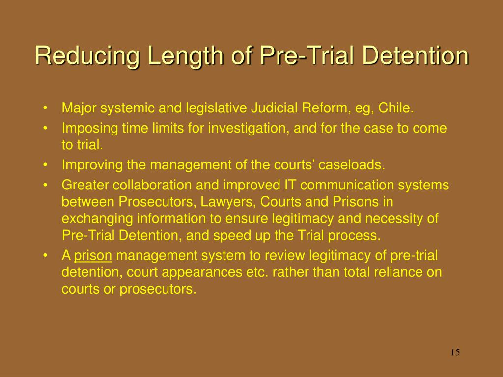 Reducing Length of Pre-Trial Detention