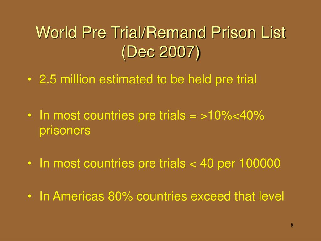 World Pre Trial/Remand Prison List (Dec 2007)