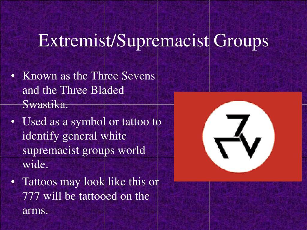 Extremist/Supremacist Groups