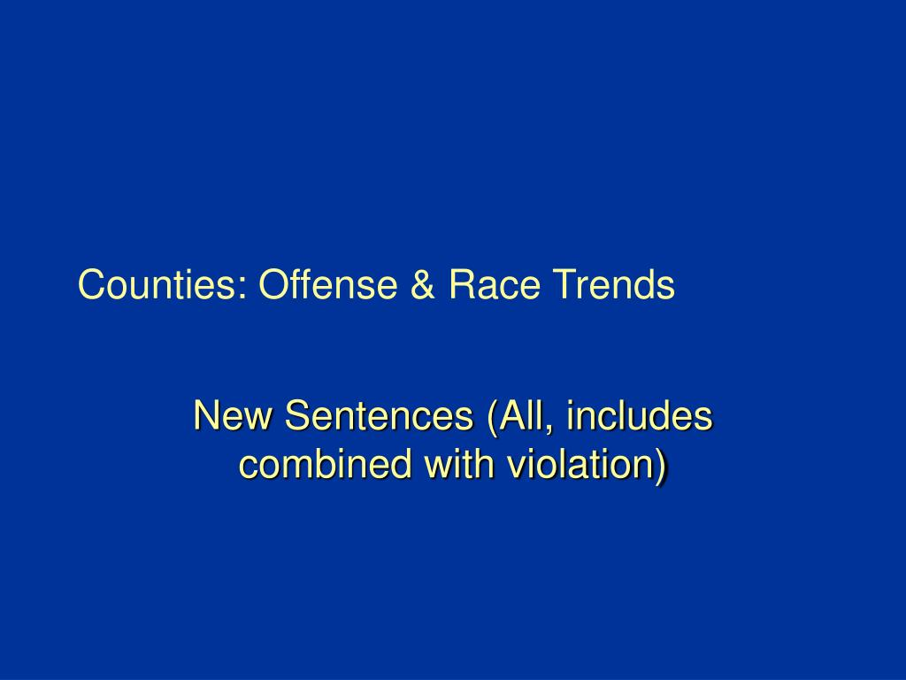 Counties: Offense & Race Trends