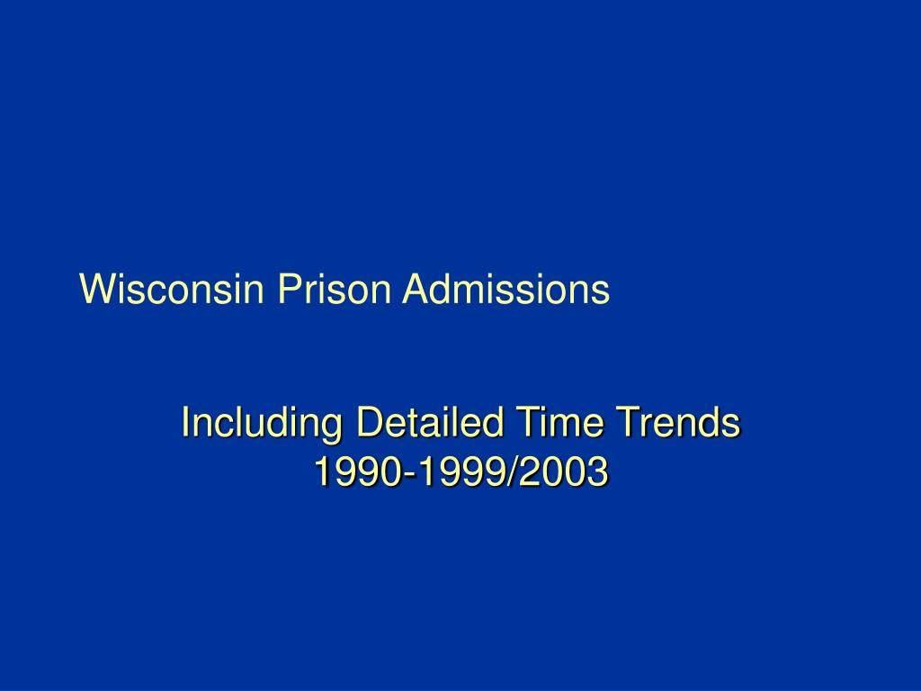 Wisconsin Prison Admissions