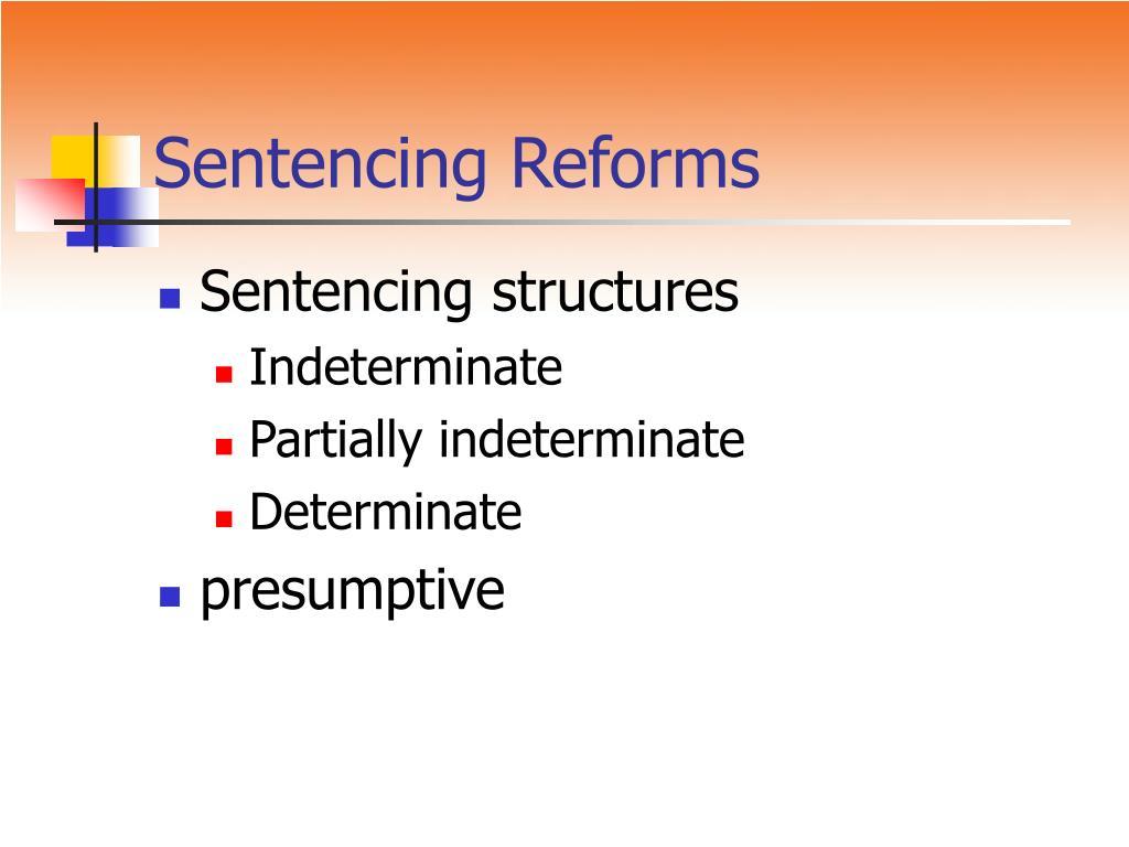 Sentencing Reforms