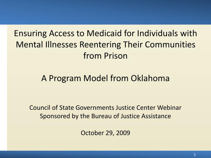 Ensuring Access to Medicaid for Individuals with Mental Illnesses Reentering Their Communities from ...