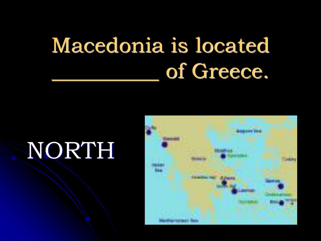 Macedonia is located __________ of Greece.