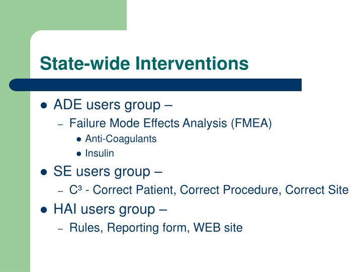 State-wide Interventions