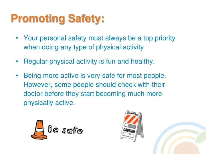 Promoting Safety: