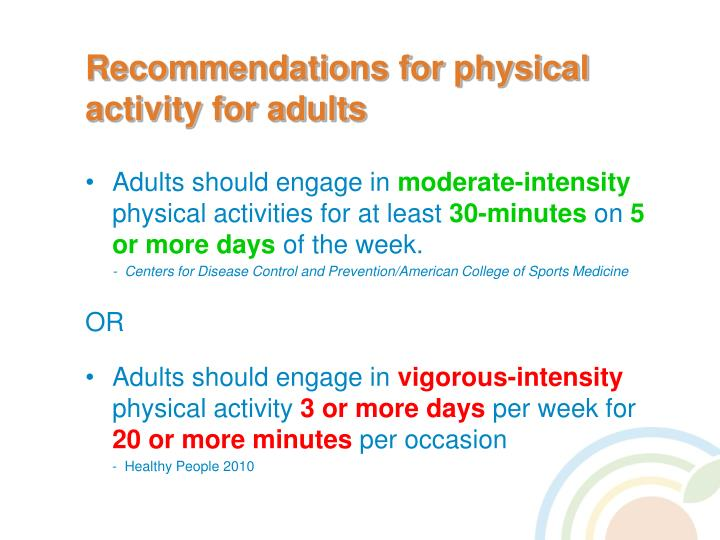 Recommendations for physical activity for adults