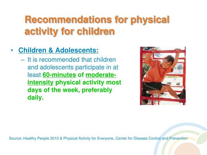Children & Adolescents: