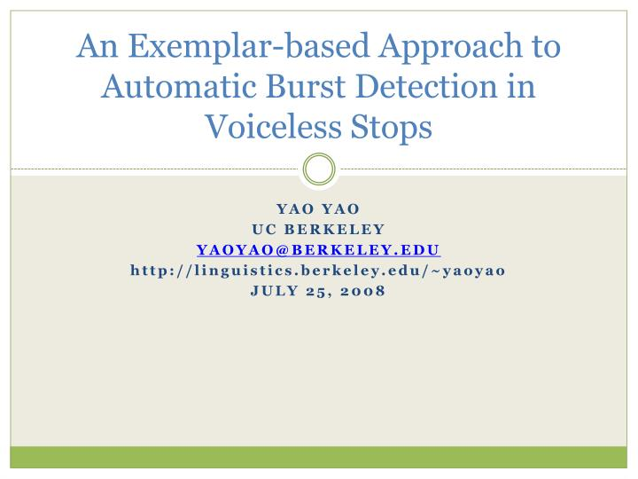An exemplar based approach to automatic burst detection in voiceless stops