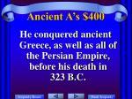 ancient a s 400