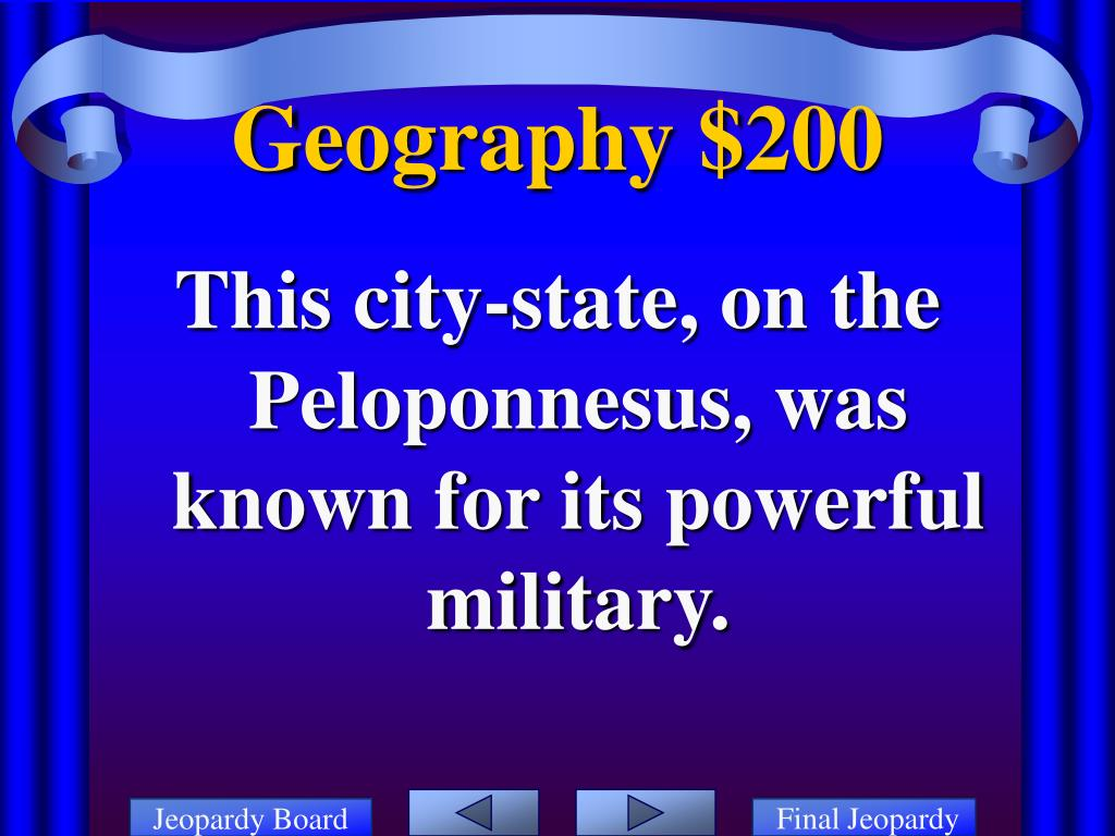 This city-state, on the Peloponnesus, was known for its powerful military.