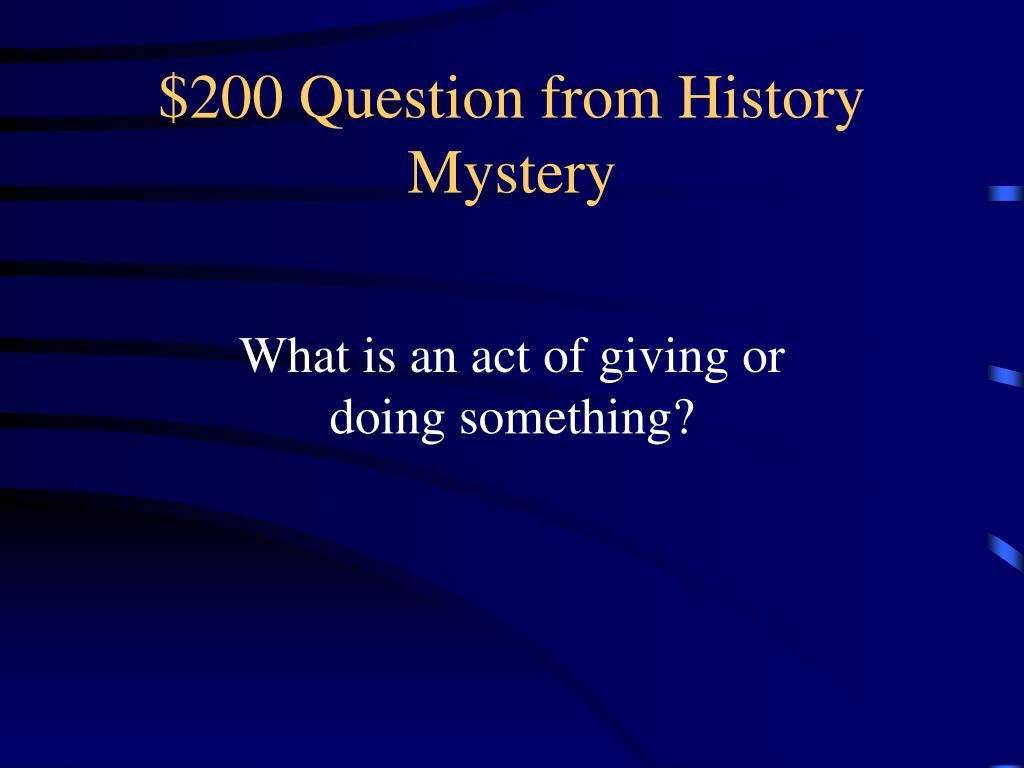 $200 Question from History Mystery