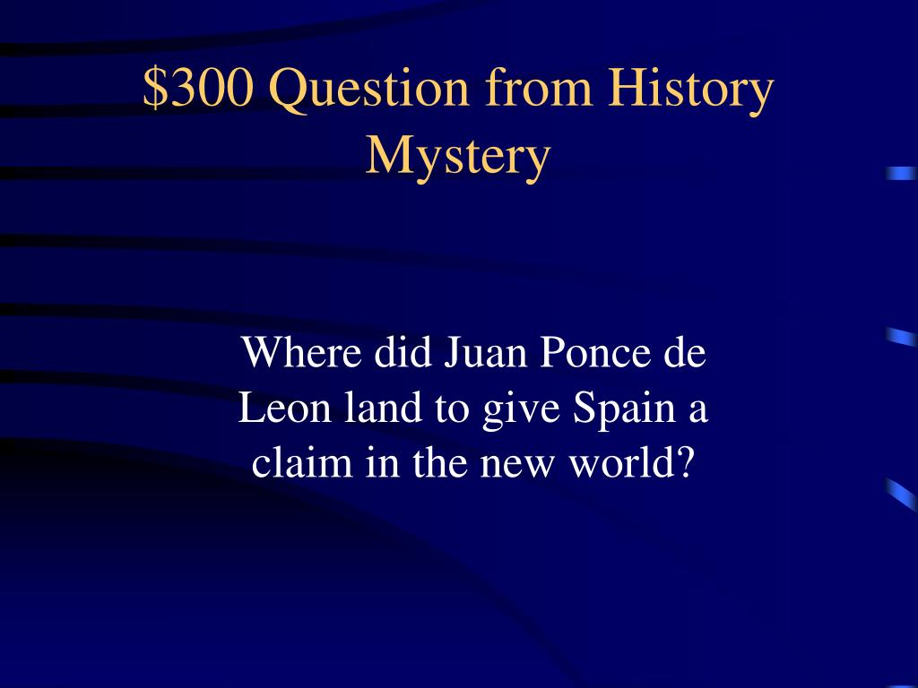 $300 Question from History Mystery