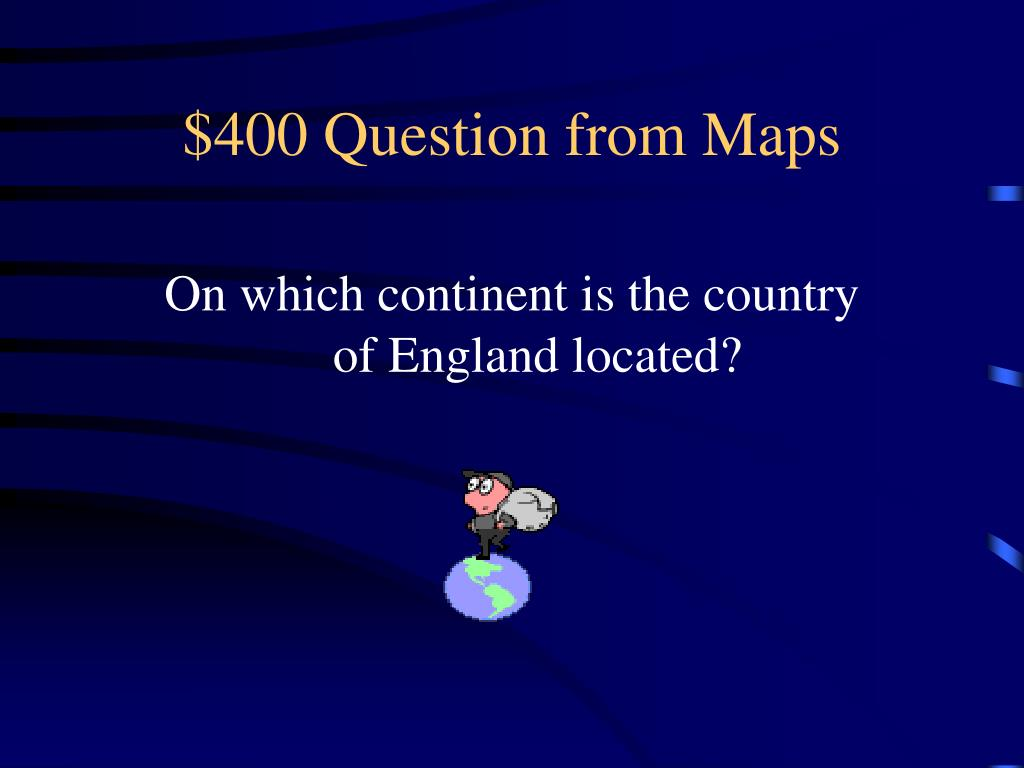 $400 Question from Maps
