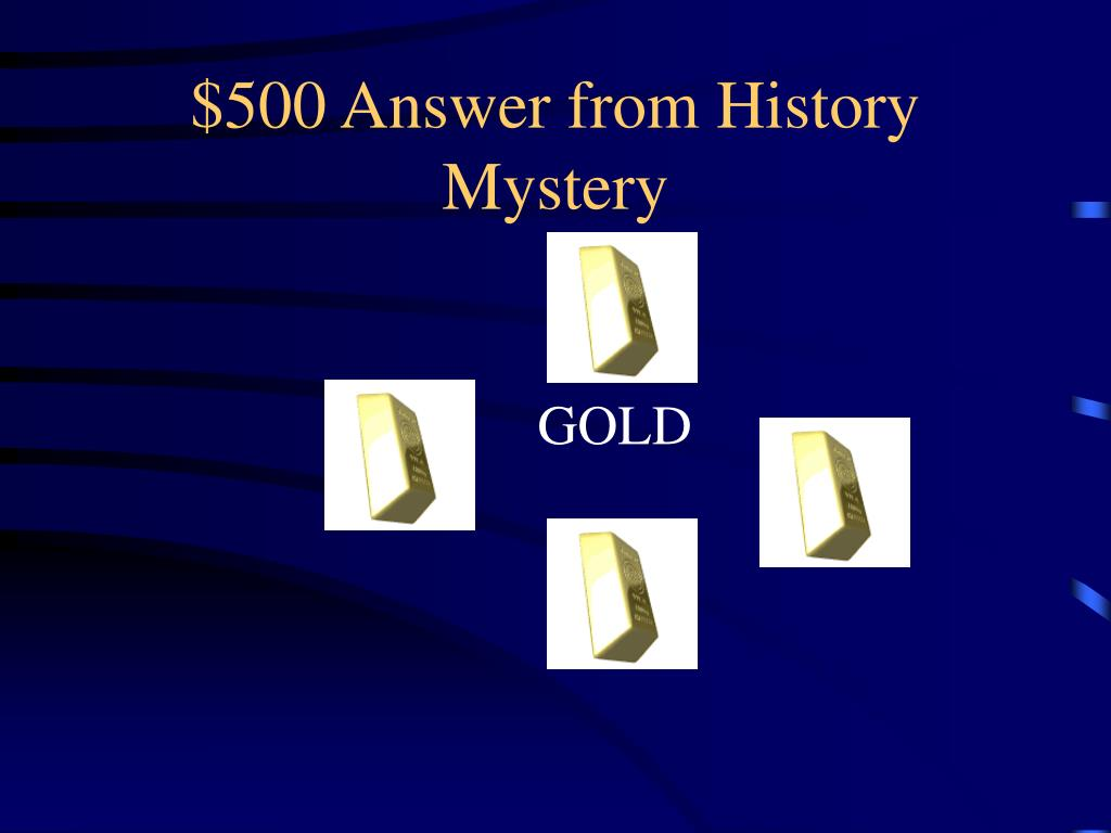$500 Answer from History Mystery