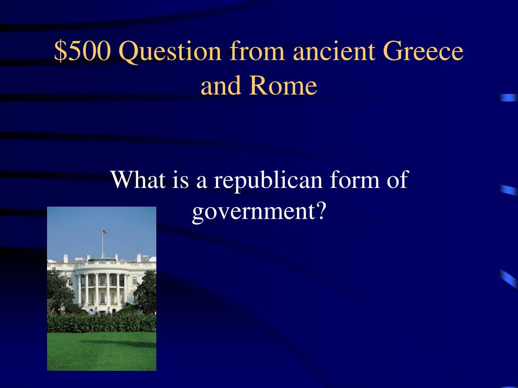 $500 Question from ancient Greece and Rome