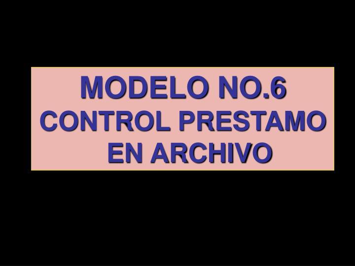 MODELO NO.6