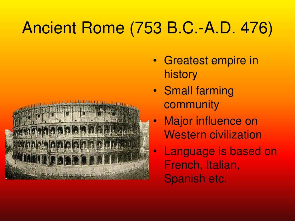 Ancient Rome (753B.C.-A.D.476)
