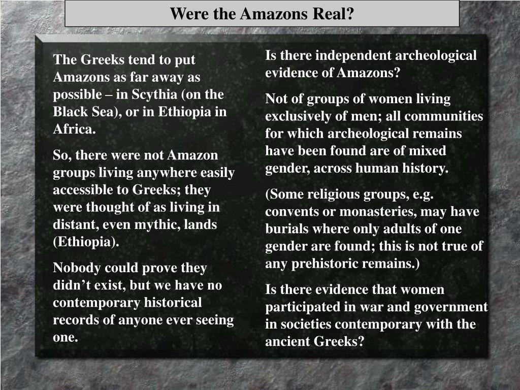 Were the Amazons Real?