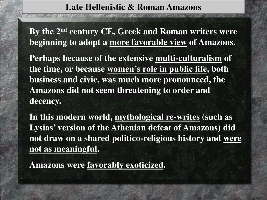 Late Hellenistic & Roman Amazons