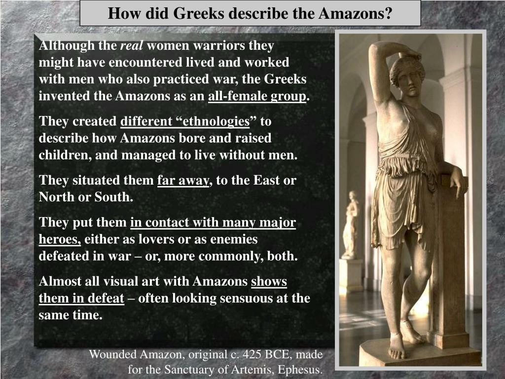 How did Greeks describe the Amazons?