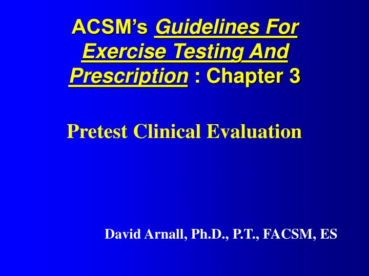 Acsm s guidelines for exercise testing and prescription chapter 3