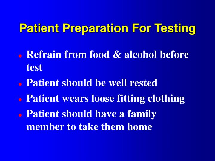 Patient Preparation For Testing