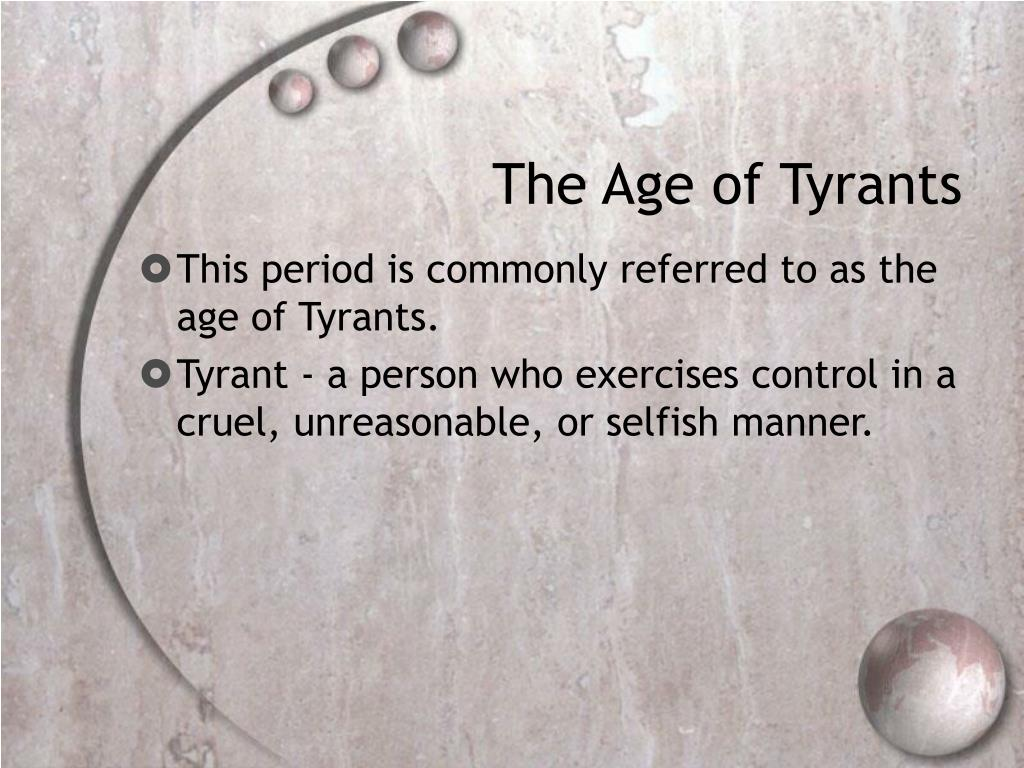 The Age of Tyrants