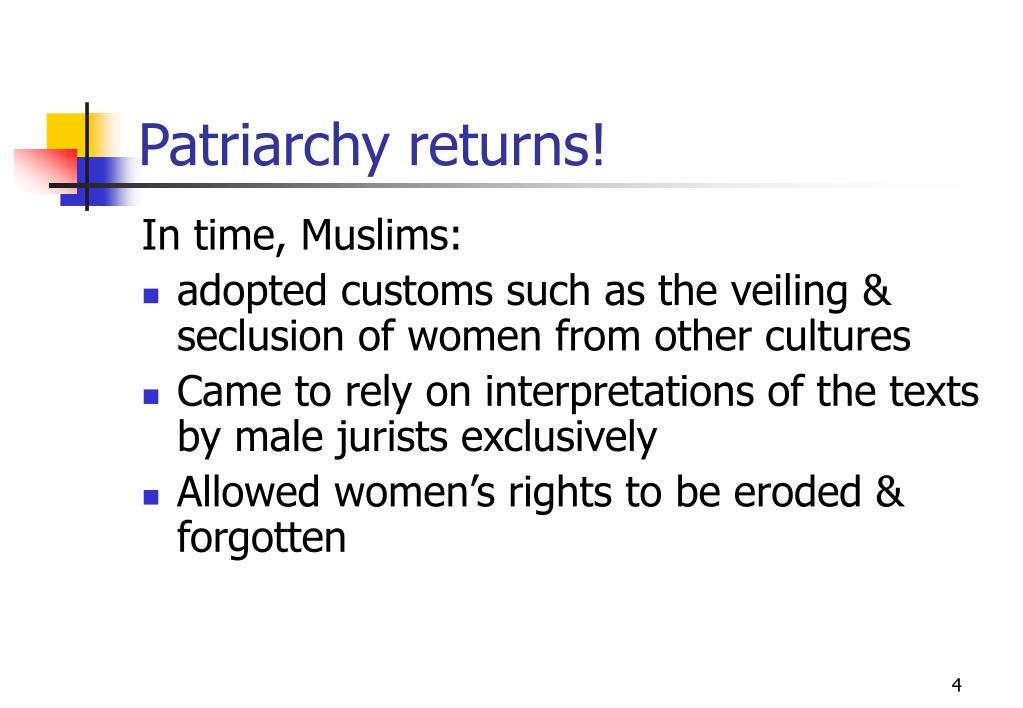 Patriarchy returns!