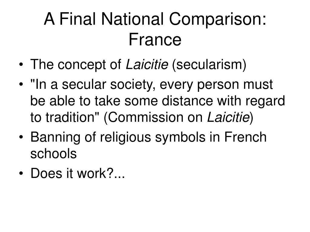 A Final National Comparison: France