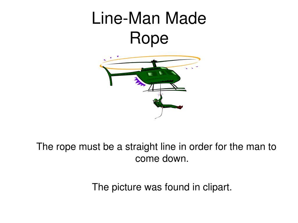 Line-Man Made
