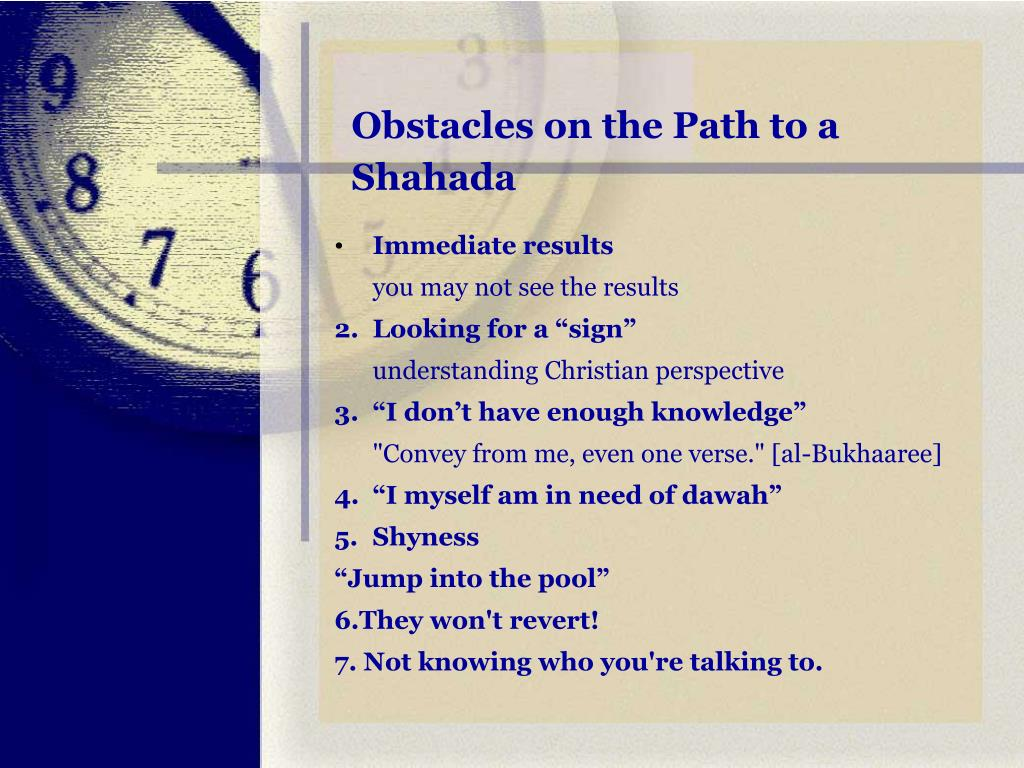 Obstacles on the Path to a Shahada