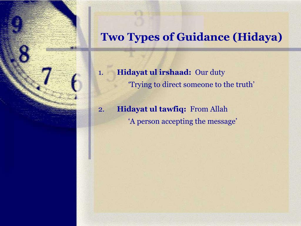 Two Types of Guidance (Hidaya)