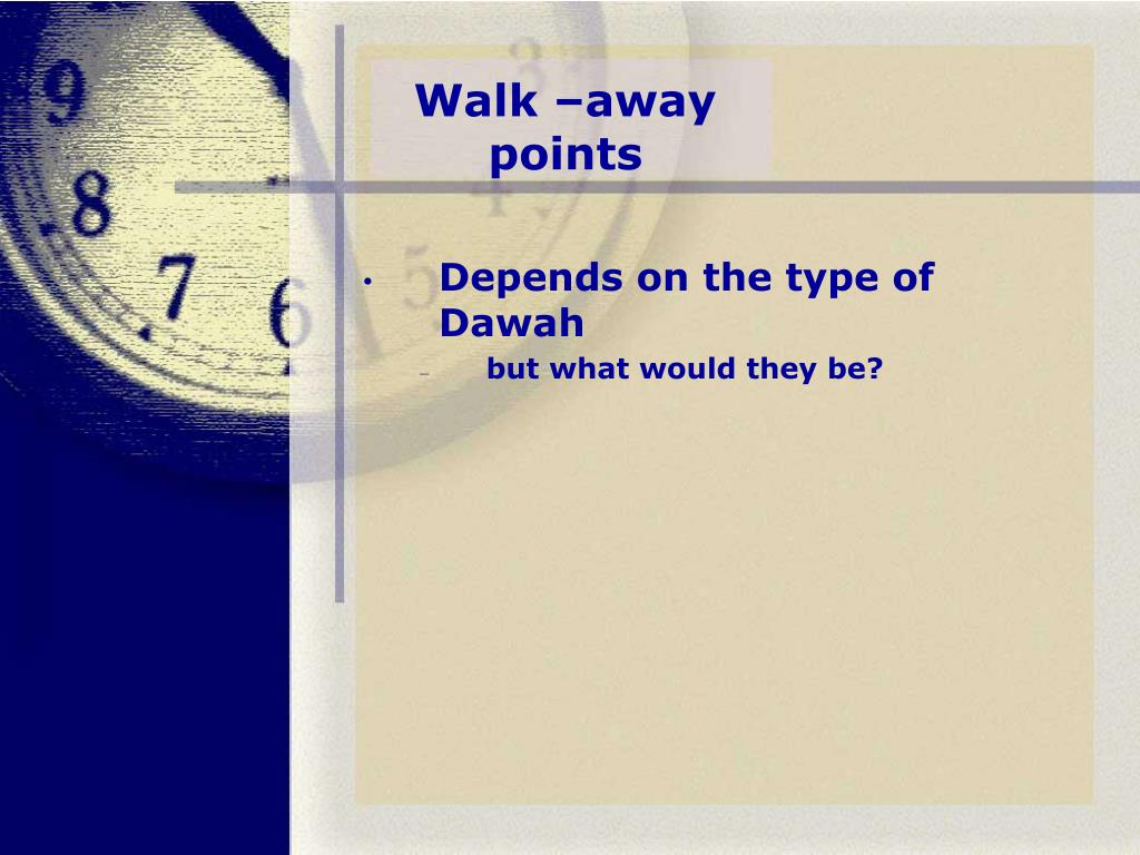 Walk –away points