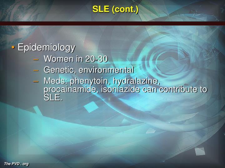 SLE (cont.)