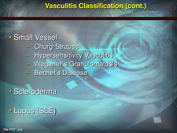 Vasculitis classification cont
