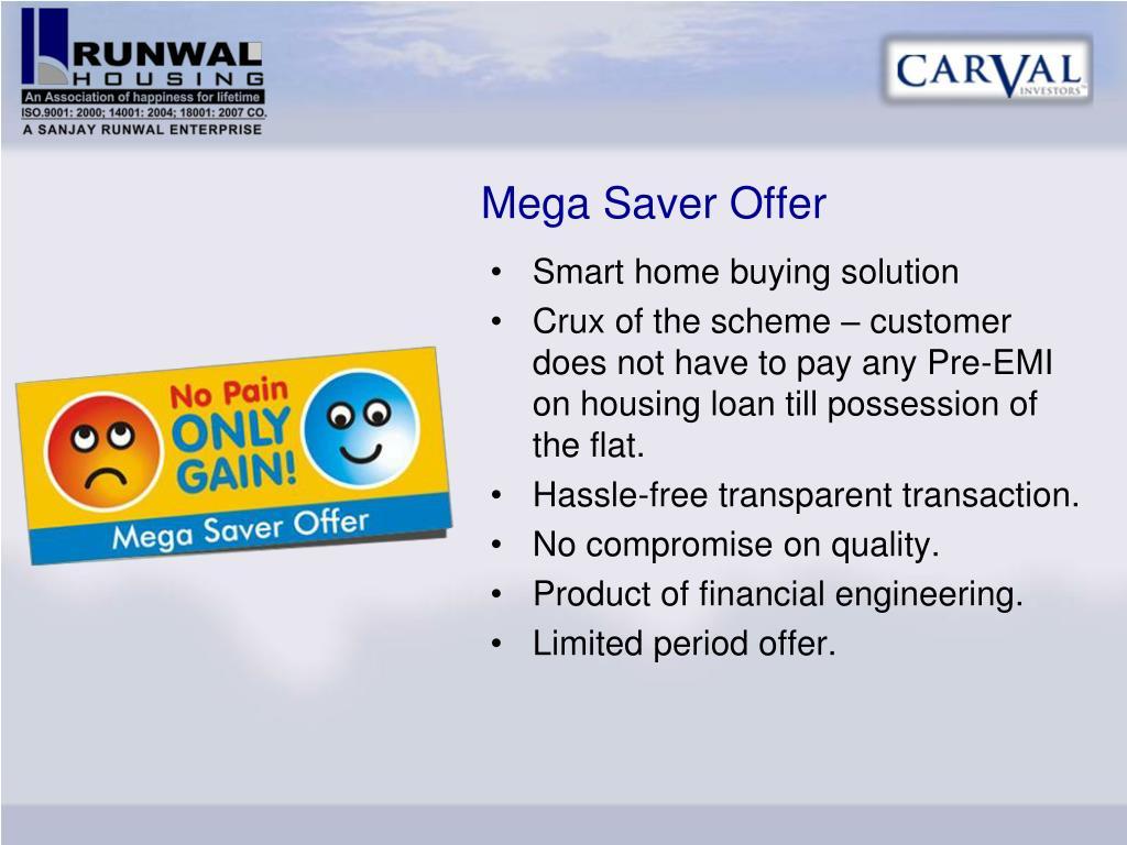 Mega Saver Offer